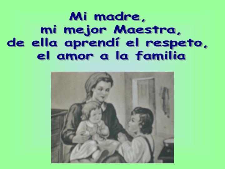 Mi madre,