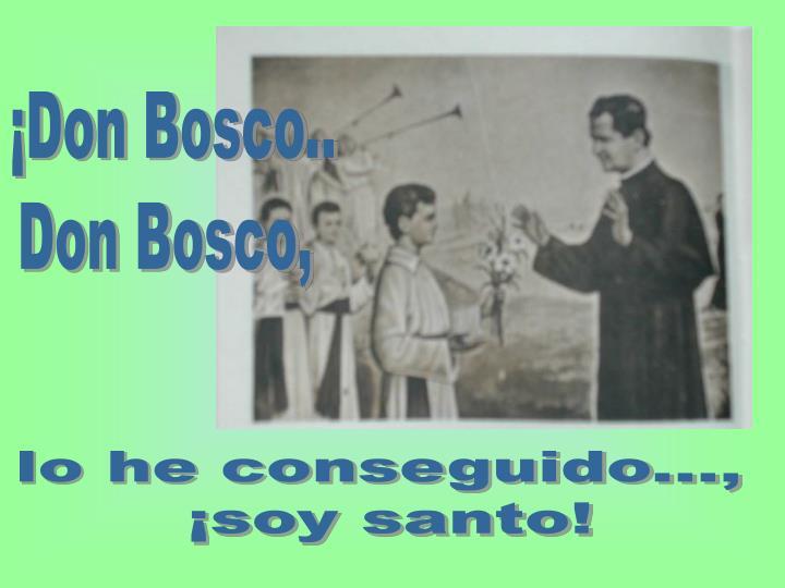 ¡Don Bosco..