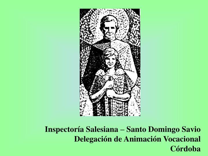 Inspectoría Salesiana – Santo Domingo Savio