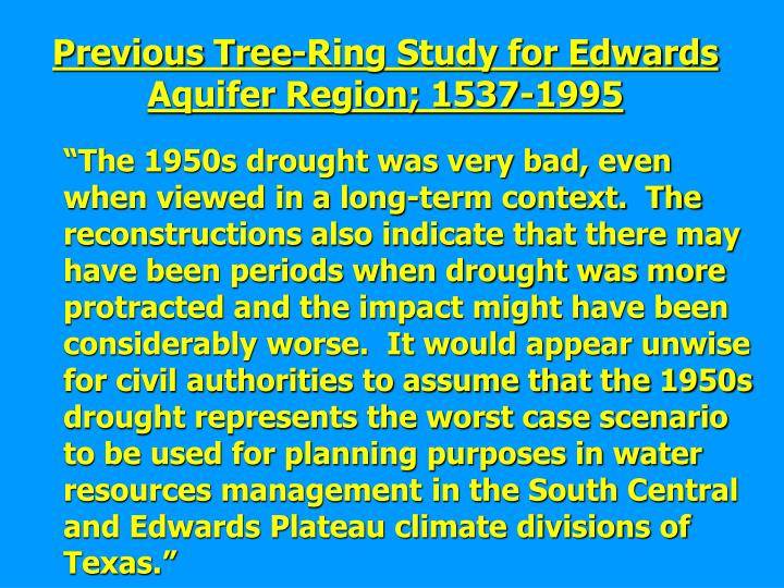 Previous Tree-Ring Study for Edwards Aquifer Region; 1537-1995