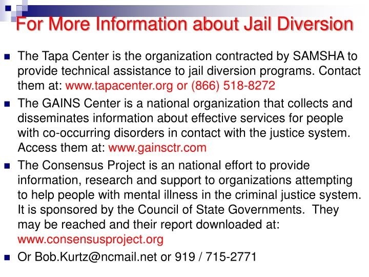 For More Information about Jail Diversion