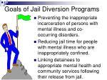 goals of jail diversion programs