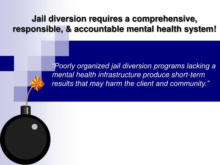 Jail diversion requires a comprehensive,