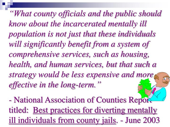 """What county officials and the public should know about the incarcerated mentally ill population i..."