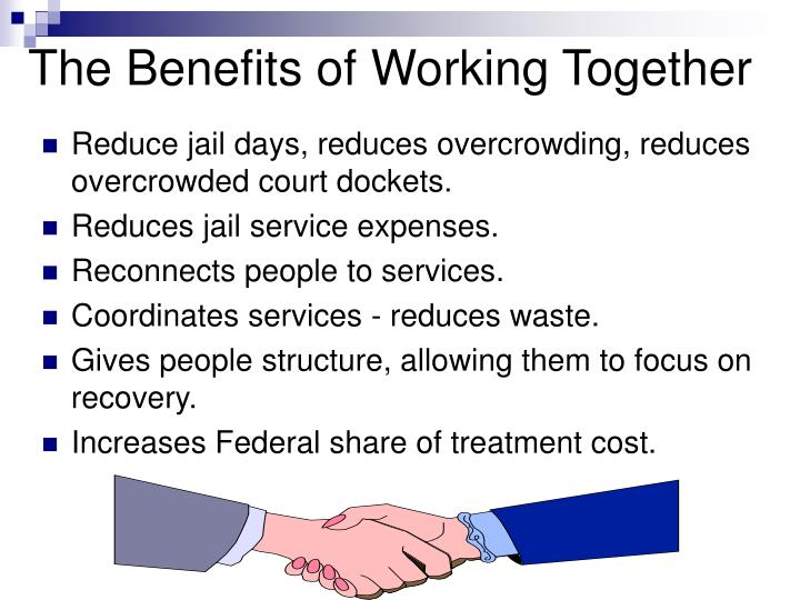 The Benefits of Working Together