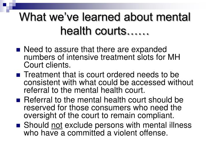 What we've learned about mental health courts……