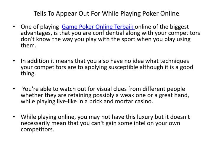 tells to appear out for while playing poker online