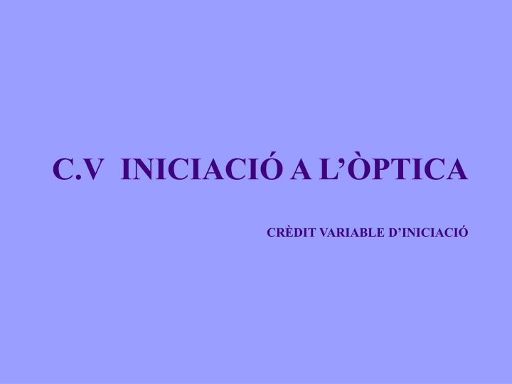 c v iniciaci a l ptica cr dit variable d iniciaci