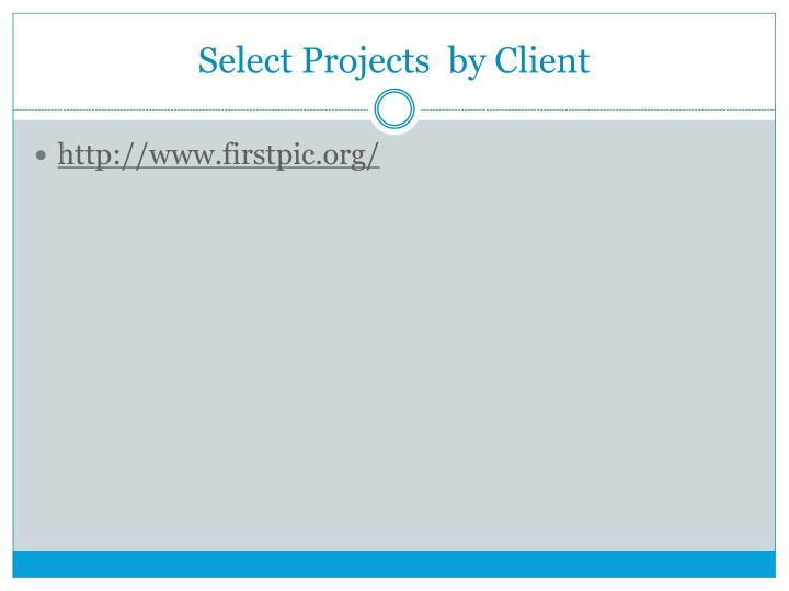Select Projects  by Client