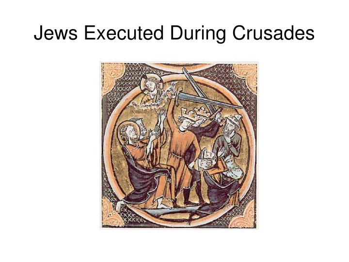 Jews Executed During Crusades