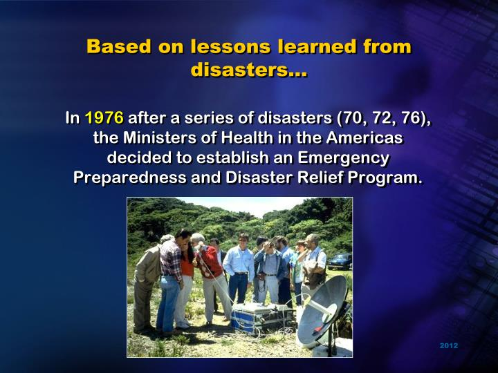 Based on lessons learned from disasters