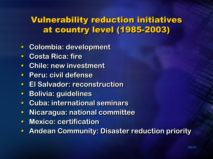 Vulnerability reduction initiatives