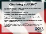 chartering a ffshc