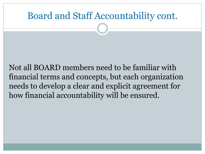 Board and Staff Accountability cont.
