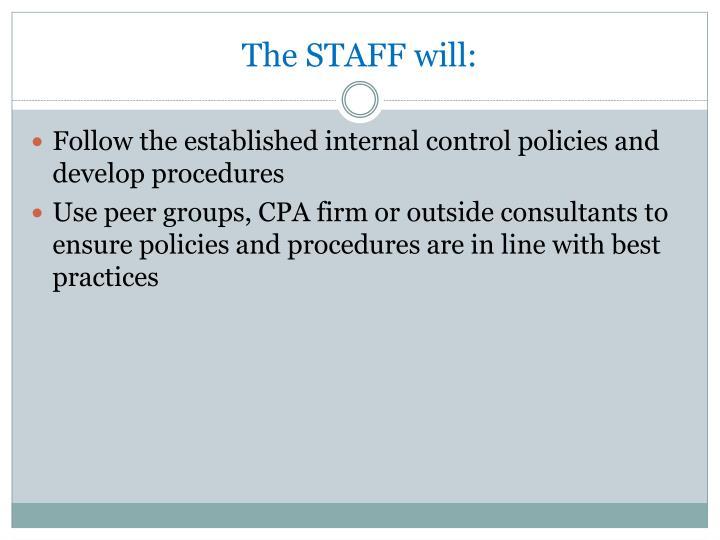 The STAFF will: