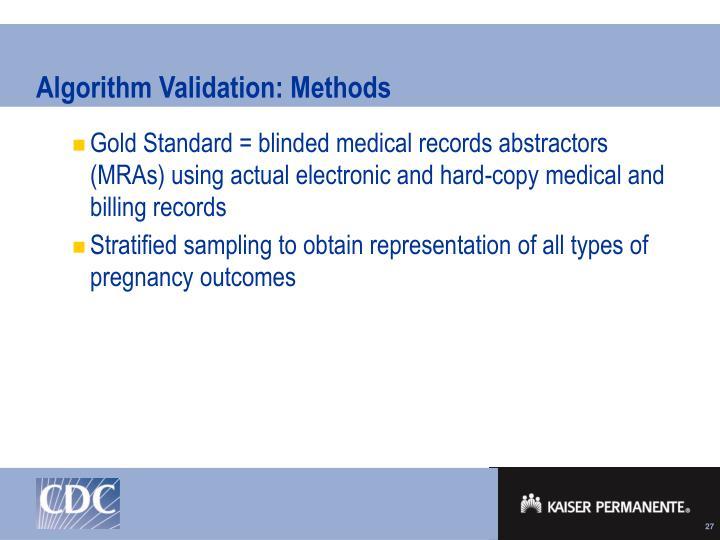 Algorithm Validation: Methods