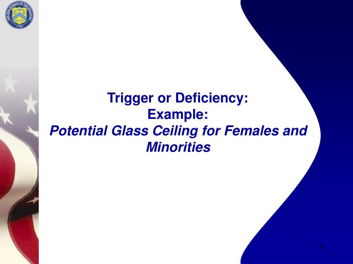Trigger or Deficiency: