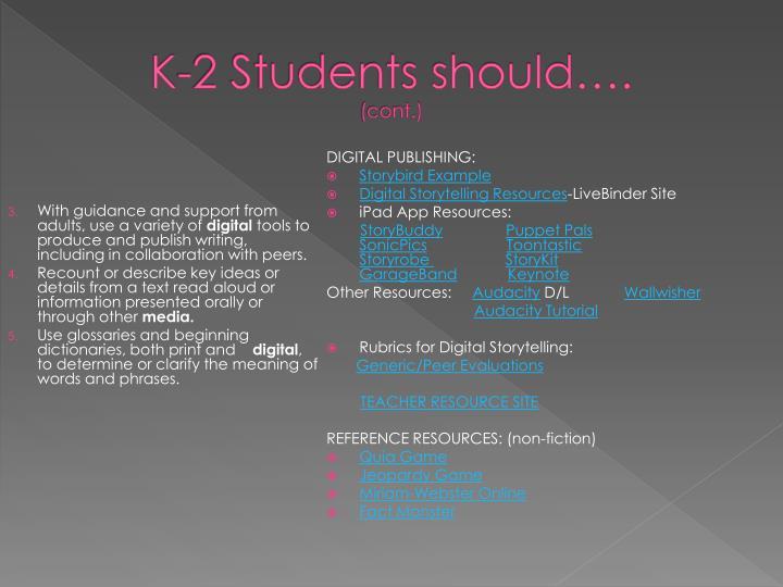 K-2 Students should….