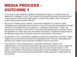 media process outcome 1
