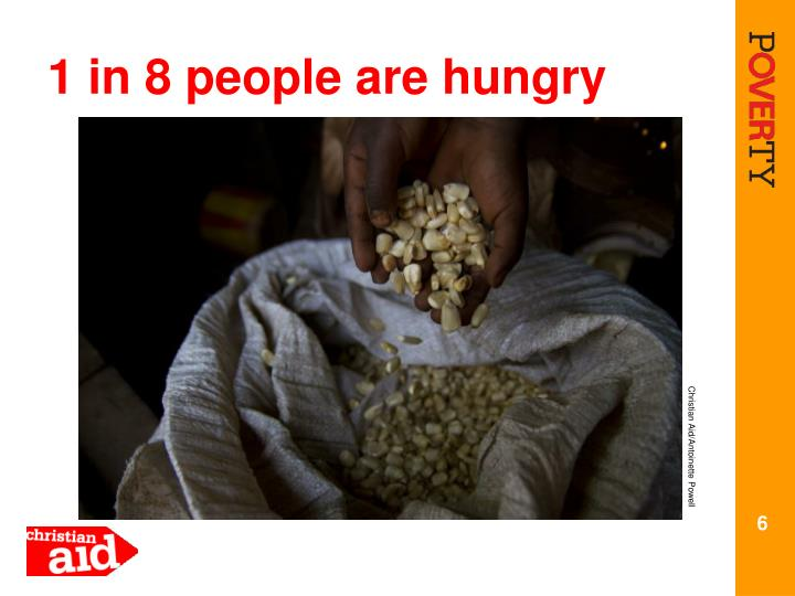 1 in 8 people are hungry