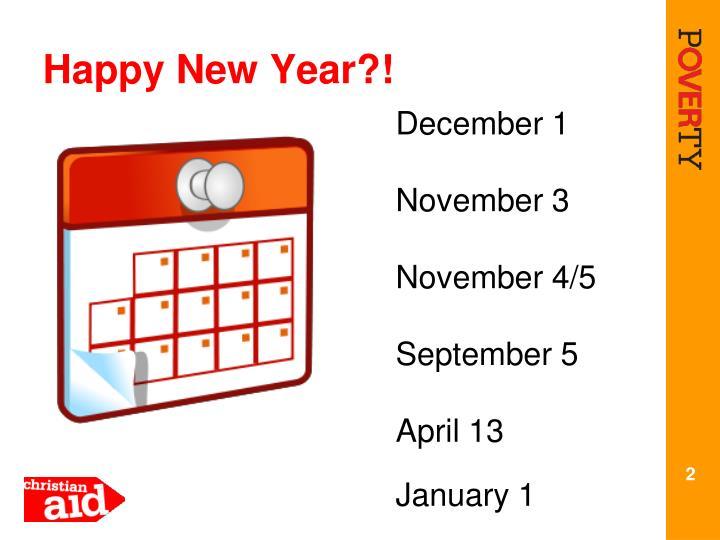 Happy New Year?!