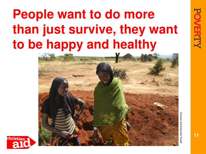 People want to do more than just survive, they want to be happy and healthy