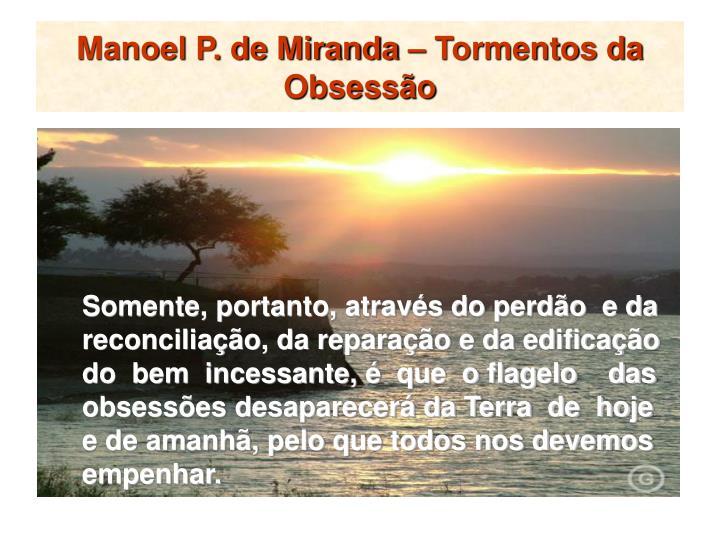 Manoel P. de Miranda – Tormentos da Obsessão