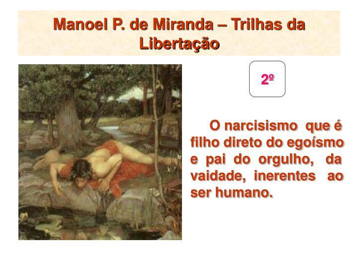 Manoel P. de Miranda – Trilhas da Libertação