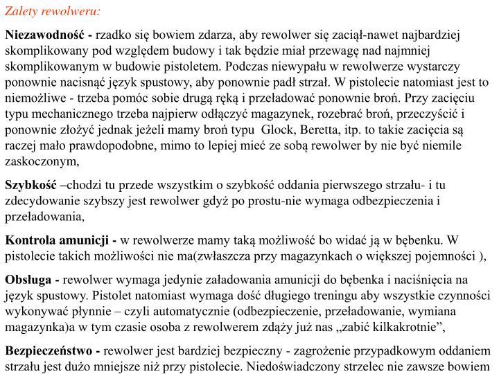 Zalety rewolweru:
