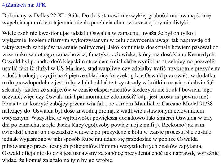 4)Zamach na: JFK