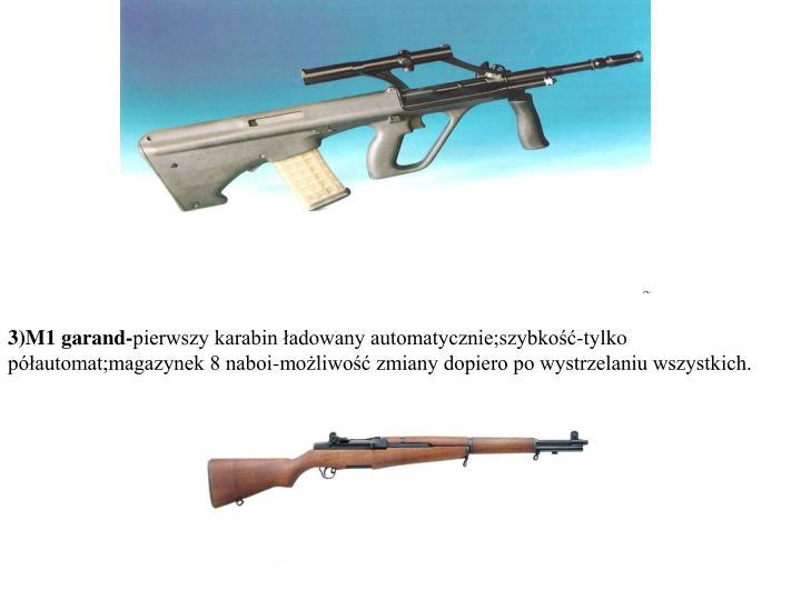 3)M1 garand-