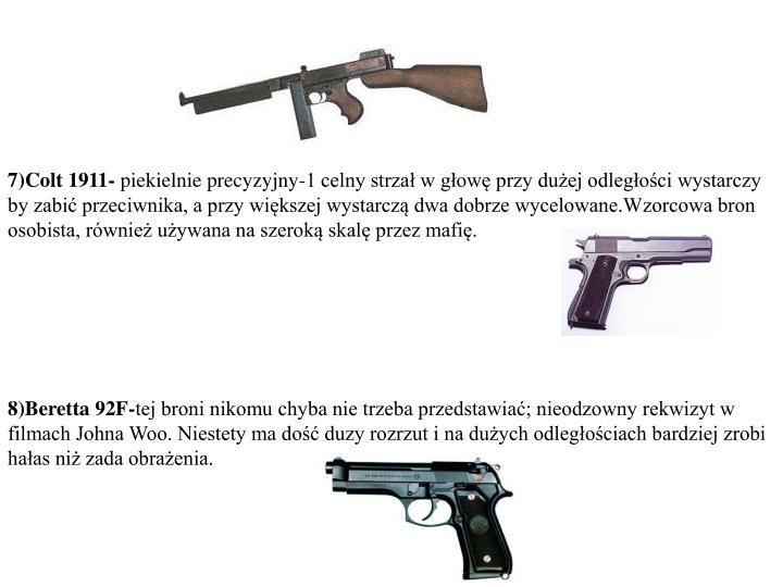7)Colt 1911-