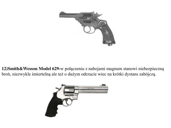 12)Smith&Wesson Model 629-