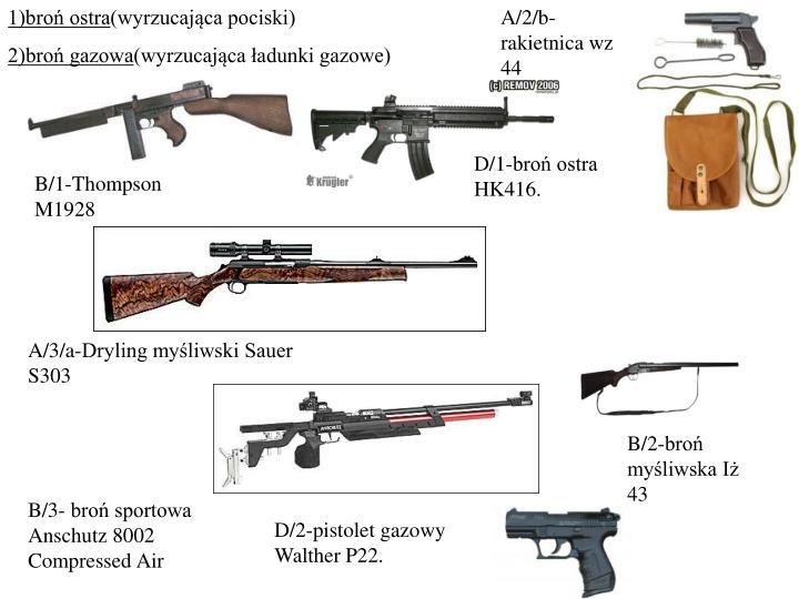1)broń ostra