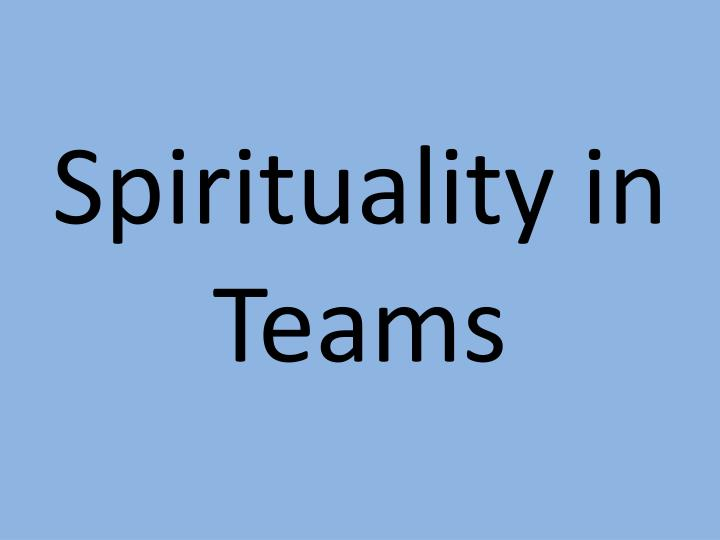 spirituality in teams