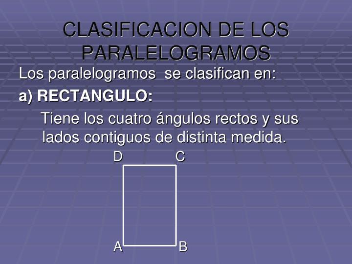 CLASIFICACION DE LOS PARALELOGRAMOS