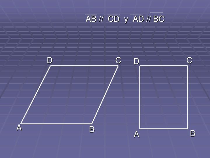 AB //  CD  y  AD // BC