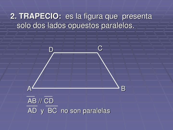 2. TRAPECIO: