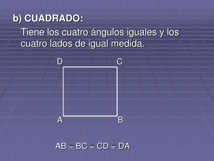 b) CUADRADO: