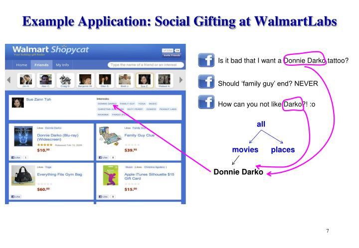 Example Application: Social Gifting at