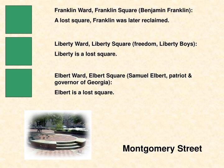 Franklin Ward, Franklin Square (Benjamin Franklin):