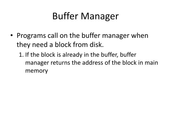 Buffer Manager