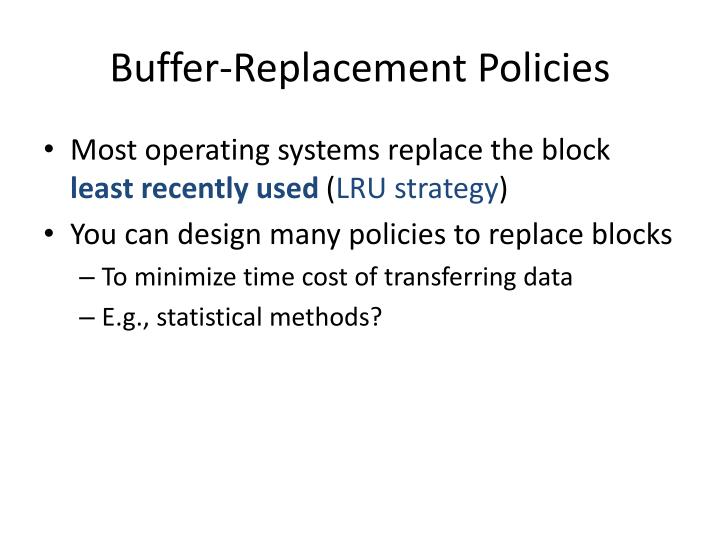 Buffer-Replacement Policies