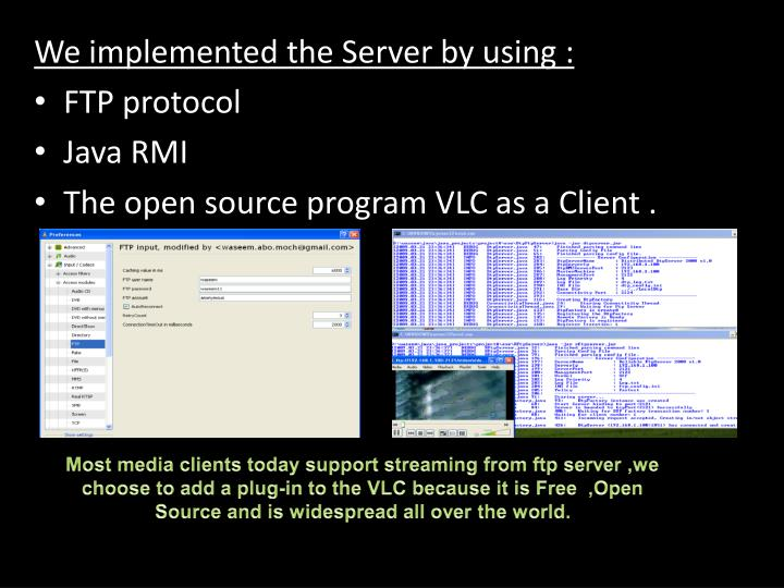 We implemented the Server by using :