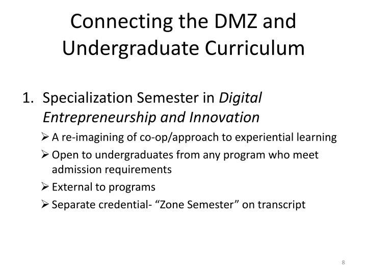 Connecting the DMZ and Undergraduate Curriculum