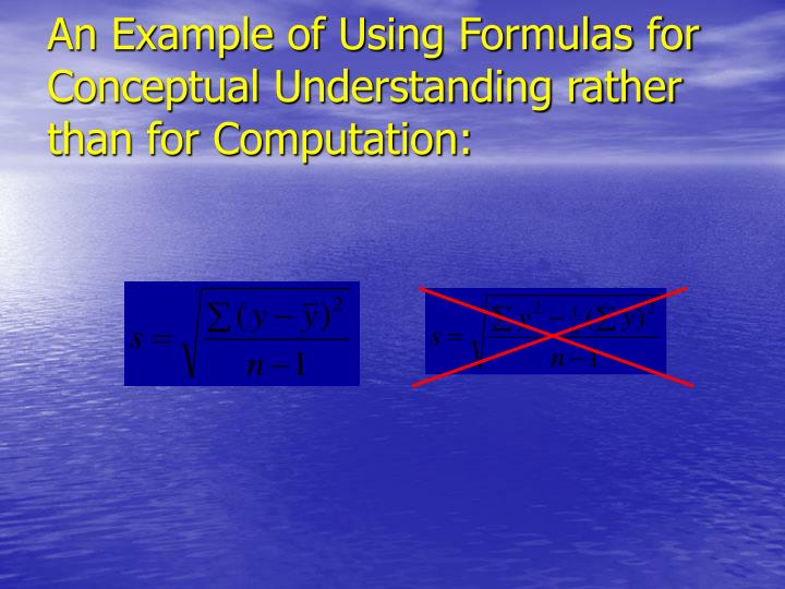 An Example of Using Formulas for Conceptual Understanding rather than for Computation: