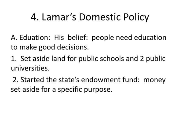 4. Lamar's Domestic Policy