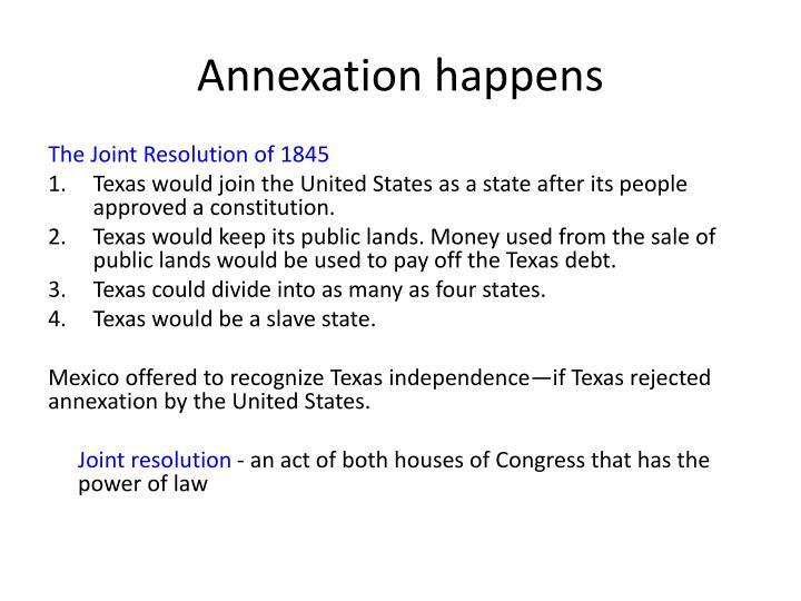 Annexation happens