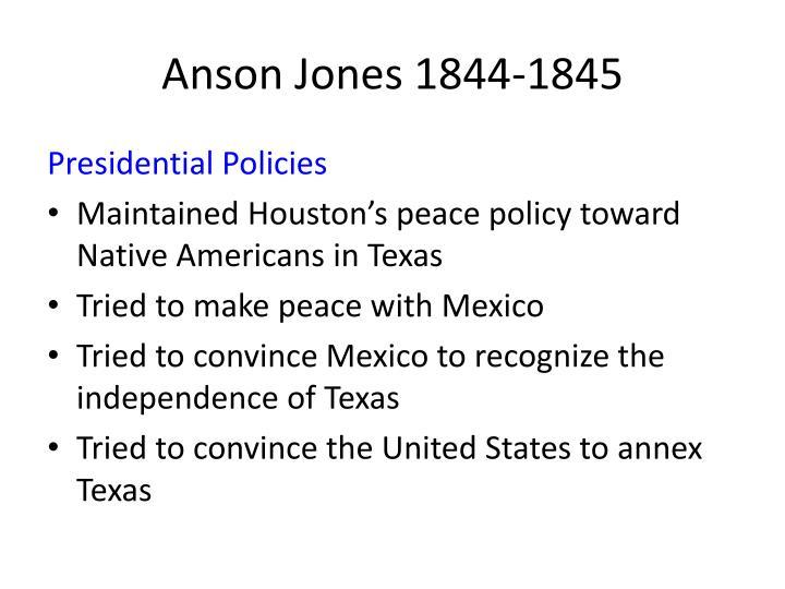 Anson Jones 1844-1845