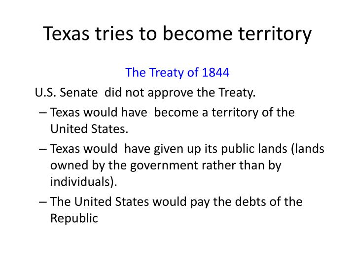 Texas tries to become territory